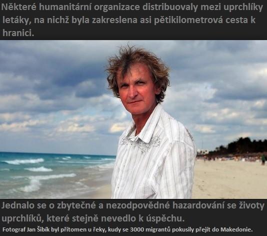 Jan Šibík: Letáky mezi migranty, jak se dostat do Makedonie, distribuovaly humanitární organizace!