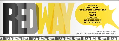 Rozhovor s Vrobelem a romský slovník. Na základkách vychází časopis RedWay